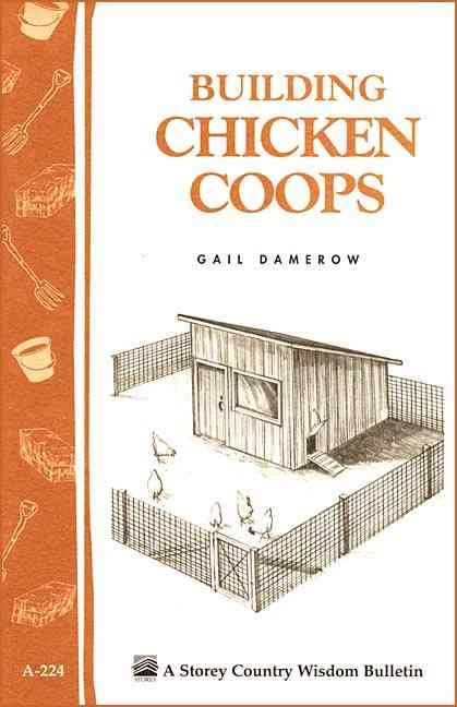 Building Chicken Coops By Damerow, Gail