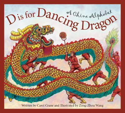 D Is for Dancing Dragon By Wang, Zong-Zhou (ILT)